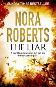 The Liar (ebok) av Nora Roberts