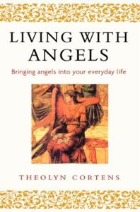 Living With Angels (ebok) av Theolyn Cortens
