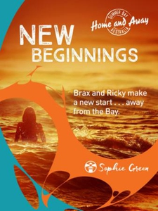 Home and Away: New Beginnings (ebok) av Sophi