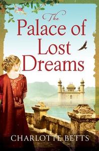 The Palace of Lost Dreams (ebok) av Charlotte