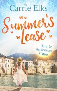 Summer's lease (ebok) av Carrie Elks