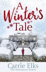 A Winter's Tale (ebok) av Carrie Elks