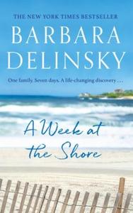 A Week at The Shore (ebok) av Barbara Delinsk