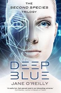 Deep Blue (ebok) av Jane O'Reilly