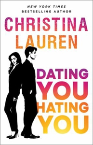 Dating You, Hating You (ebok) av Christina La