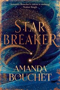 Starbreaker (ebok) av Amanda Bouchet