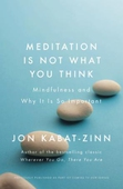Meditation is Not What You Think