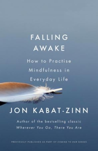 Falling Awake (ebok) av Jon Kabat-Zinn