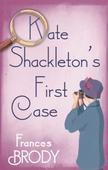 Kate Shackleton's First Case