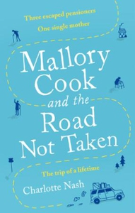 Mallory Cook and the Road Not Taken (ebok) av