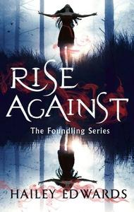 Rise Against (ebok) av Hailey Edwards