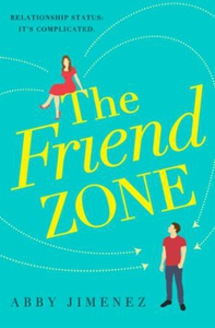 The Friend Zone: the most hilarious and heart