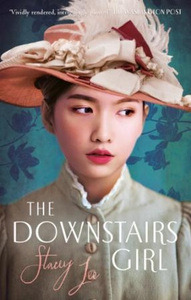 The Downstairs Girl (ebok) av Stacey Lee