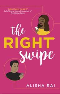 The Right Swipe (ebok) av Alisha Rai