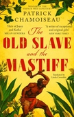 The Old Slave and the Mastiff