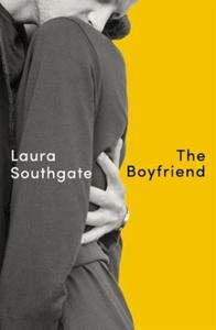 The Boyfriend (ebok) av Laura Southgate