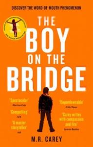 The Boy on the Bridge (ebok) av M. R. Carey