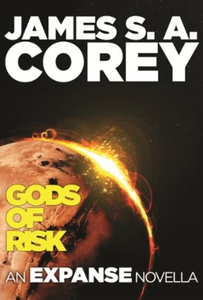 Gods of Risk (ebok) av James S. A. Corey