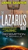 The Lazarus War: Redemption