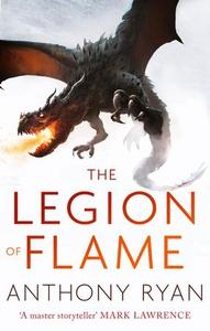 The legion of flame (ebok) av Anthony Ryan
