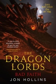 The Dragon Lords 3: Bad Faith