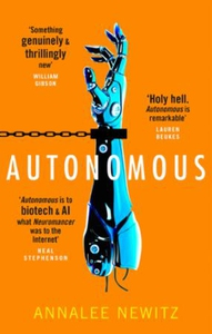 Autonomous (ebok) av Annalee Newitz