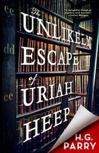 The Unlikely Escape of Uriah Heep (ebok) av H