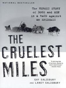 The Cruelest Miles (e-bok) av Gay Salisbury, La