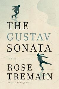 The Gustav Sonata (e-bok) av Rose Tremain
