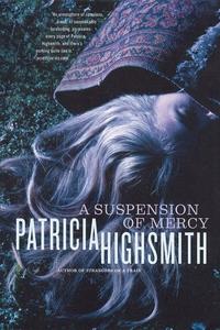 A Suspension of Mercy (e-bog) af Patricia Highsmith