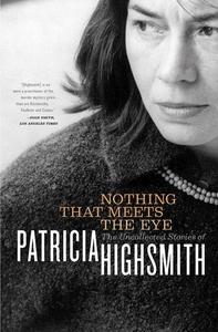 Nothing That Meets the Eye (e-bok) av Patricia