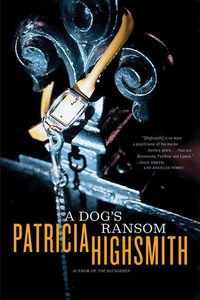A Dog's Ransom (e-bok) av Patricia Highsmith