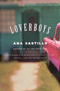 Loverboys (e-bok) av Ana Castillo