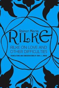 Rilke on Love and Other Difficulties (e-bok) av