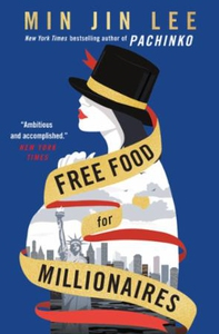 Free Food for Millionaires (ebok) av Min Jin