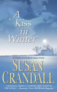 A Kiss in Winter (ebok) av Susan Crandall