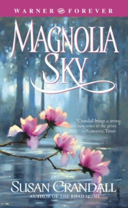 Magnolia Sky (ebok) av Susan Crandall