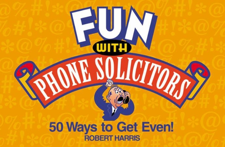 Fun with Phone Solicitors (ebok) av Robert Ha
