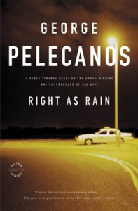 Right as Rain (ebok) av George P. Pelecanos