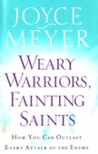 Weary Warriors, Fainting Saints