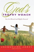 God's Trophy Women