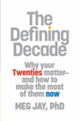 The Defining Decade