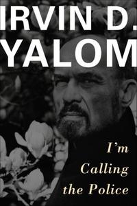 I'm calling the police (ebok) av Irvin D. Yal