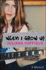 When I Grow Up (e-bok) av Juliana Hatfield