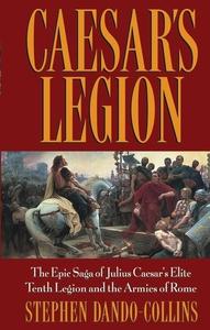 Caesar's Legion (e-bok) av Stephen Dando-Collin