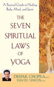 The Seven Spiritual Laws of Yoga (e-bok) av Dee