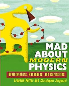 Mad about Modern Physics (e-bok) av Franklin Po
