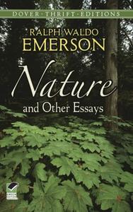 Nature and Other Essays (e-bok) av Ralph Waldo