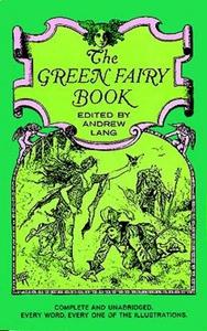 The Green Fairy Book (e-bok) av Andrew Lang