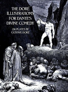 The Doré Illustrations for Dante's Divine Comed